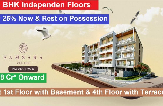 Adani Samsara Vilasa Sector 63 Gurgaon || 3/4 BHK Independent Builder Floors