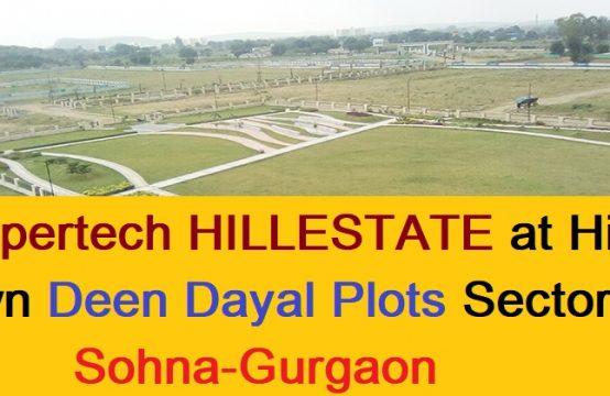 Supertech HILLESTATE at Hill Town Deen Dayal Plots Sector-2 Sohna-Gurgaon || Supertech HillTown – DDJAY Plots